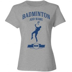 Badminton mom shirt