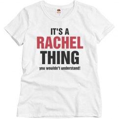 It's a Rachel thing