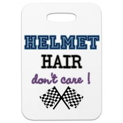 Helmet Hair Don't Care!