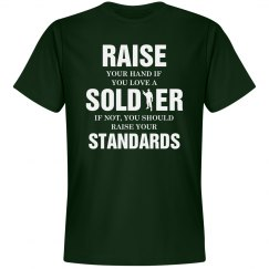 Raise your hand if you love a soldier shirt
