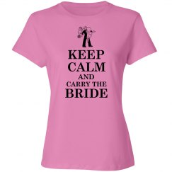 Keep calm and carry the bride