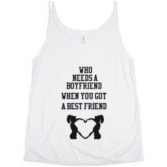 Who Needs A BF
