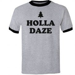 Holla Daze Funny Christmas Ringer