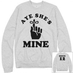 Aye She's Mine Since