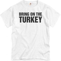 Bring On The Turkey
