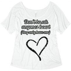 don't break any heart