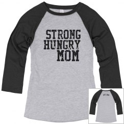 Strong Hungry Mom's Baseball Raglan