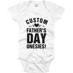 Custom Fathers Day Onesie