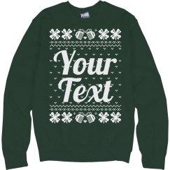 Custom Irish Ugly Sweater
