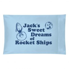 Sweet Dreams Pillow Case