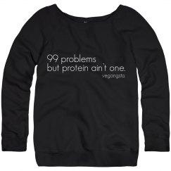 99 problems slouchy sweatshirt