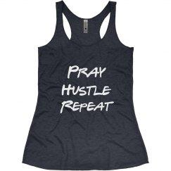Pray. Hustle. Repeat