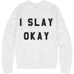 All Day I Slay Okay