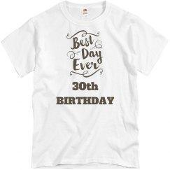 Best day ever, 30th birthday