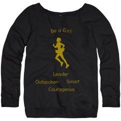 Be a girl shirt