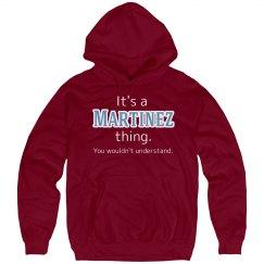 Its a Martinez thing