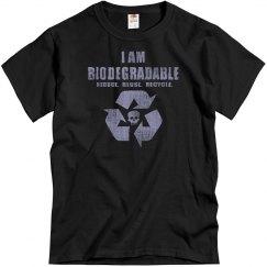 I Am Biodegradable