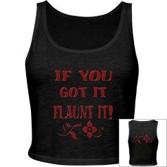If You Got It Flaunt It