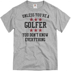 Golfers know all