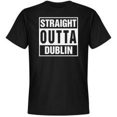 Straight outta Dublin