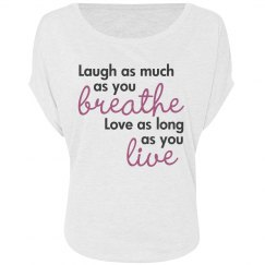 Laugh Breathe Love Live