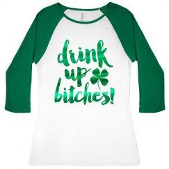Metallic Drink Up Irish Raglan