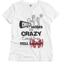 CHEER MOM YELLS