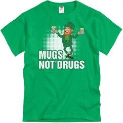 Mugs Not Drugs Guys