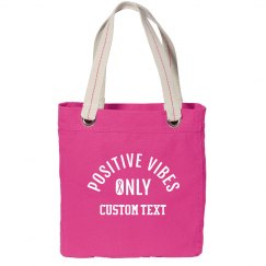 Custom Positive Vibes for Breast Cancer Tote
