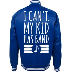 I Can't My Kid Has Band