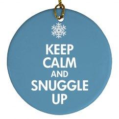 Keep Calm & Snuggle Up