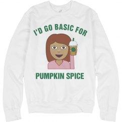 Basic For Pumpkin Spice