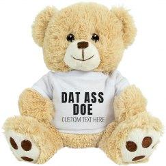 Custom Dat Ass Doe Gift