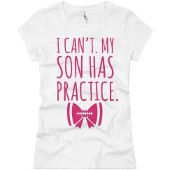 My Son Has Football Practice