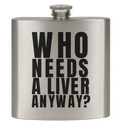 Pssh. Who Needs a Liver?