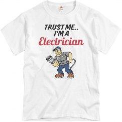 Trust me..Electrician