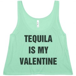 Tequila Is My Valentine