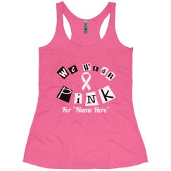 Wear Pink Breast Cancer