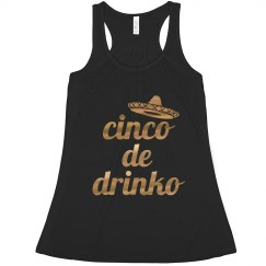 Cinco De Drinko Metallic Tank