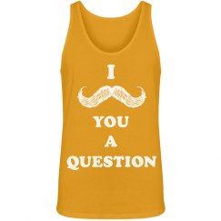 I Mustache Questions