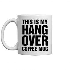This Is My Hangover Mug