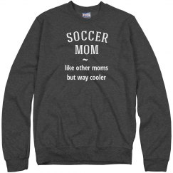 Soccer mom way cooler