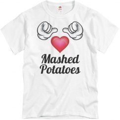 I love mashed potatoes