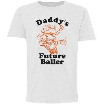 Basketball Daddy's Baller