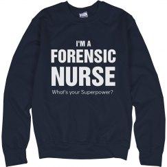 I'm a Forensic Nurse