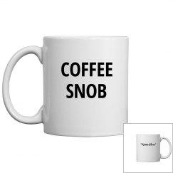 Coffee snob coffee mug