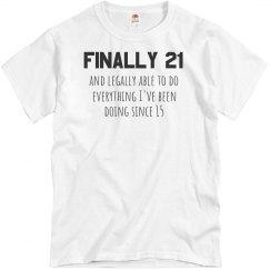 Finally 21 Birthday