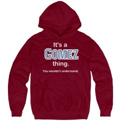 Its a Gomez thing