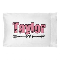 Taylor pillow case