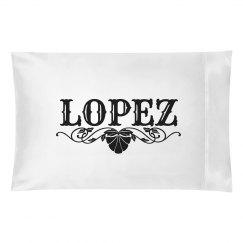 LOPEZ. Pillow case